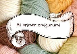 Amigurumi Tutorial Principiantes : KEKUKO MANUALIDADES: Mi primer amigurumi!