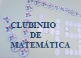 CLUBINHO E MATEMÁTICA