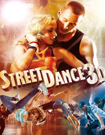Poster Of StreetDance 3D 2010 English 300MB    Free Download Watch Online Worldfree4u