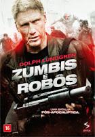 Zumbis e Robôs – Dublado