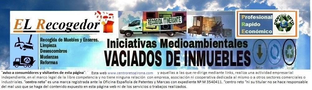 RECOGIDA MUEBLES Y VACIADOS PISOS GIRONA