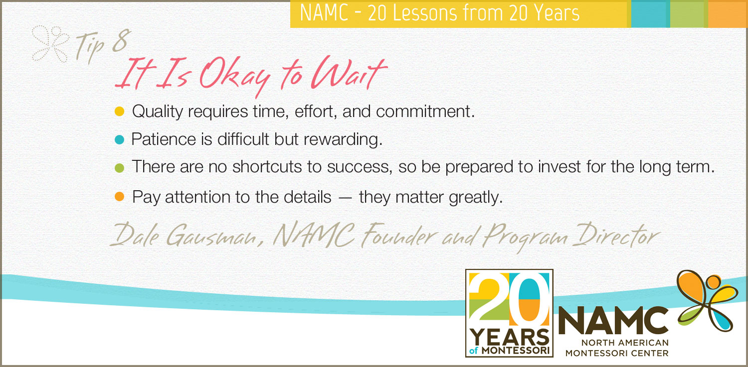 namc montessori 20 lessons 20 years it's okay to wait