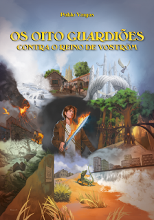 Os Oito Guardiões Contra o Reino de Vostrom