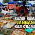 Kekang Nafsu!... Bazar Ramadhan Jangan Pula Jadi Bazir Ramadhan