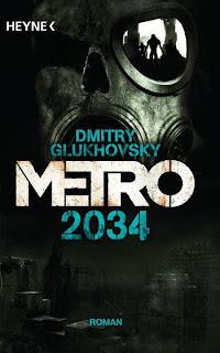 Metro 2034 von Dmitry Glukhovsky