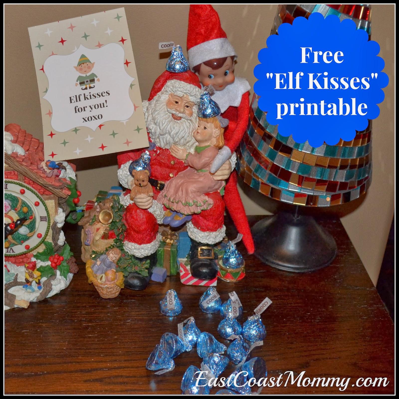 Elf on the shelf chocolate kisses elf kisses free printable