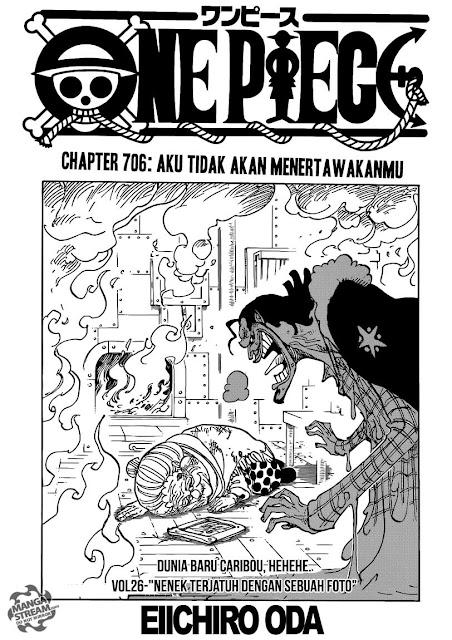 """Download Komik One Piece Chapter 706 """"Aku Tidak Akan Menertawakanmu"""" Bahasa Indonesia"""