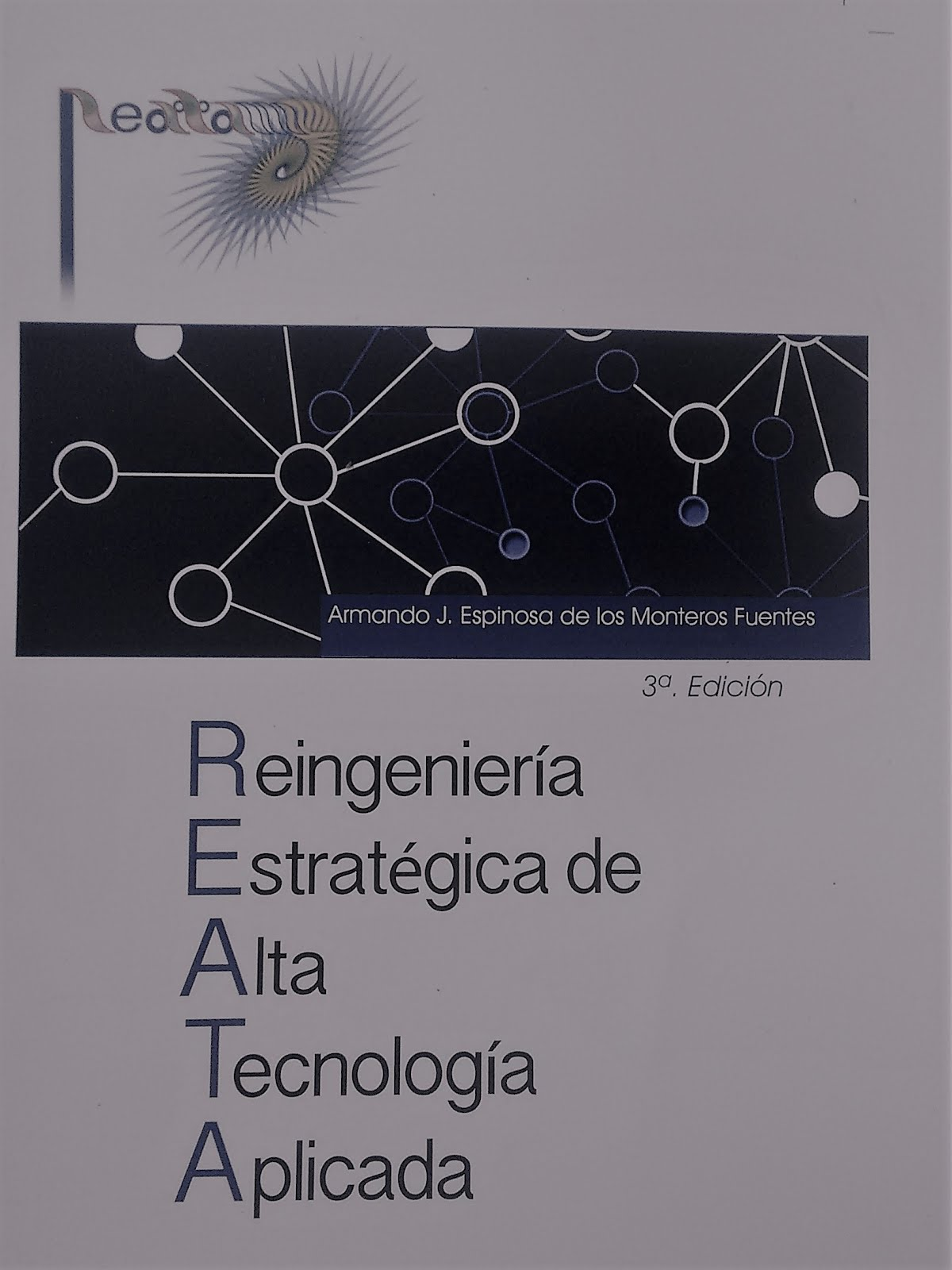 Contacto para la compra del libro tercera edición: gruporb@prodigy.net.mx