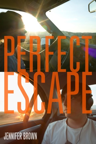 Perfect Escape - Jennifer Brown