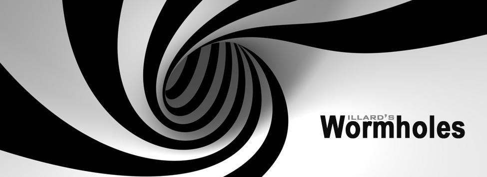 Willard's Wormholes