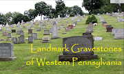 Landmark Gravestones of Western Pennsylvania