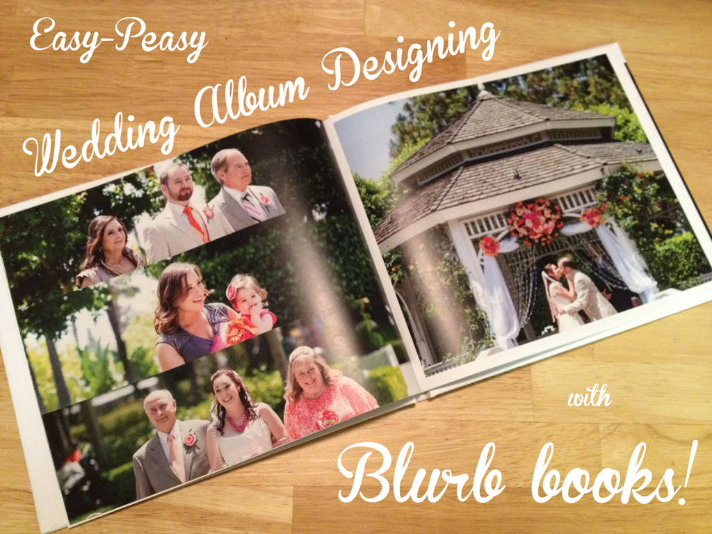 Sponsored Post Create Your Own Wedding Album With Blurb This