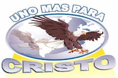 MINISTERIO EVANGELISTICO UNO MAS PARA CRISTO