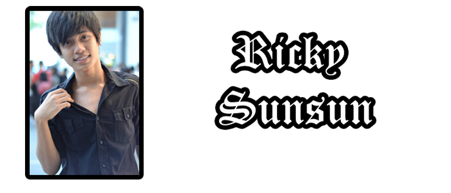 Helloo, I'm Ricky Sunsun ;)