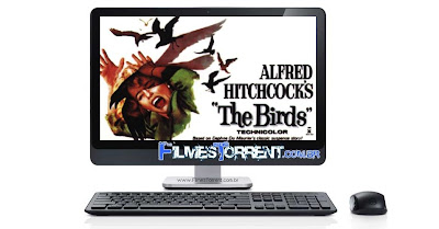 Baixar Filme Os+P%C3%A1ssaros+(The+Birds)+(1963) Os Pássaros (The Birds) (1963) DVDRip RMVB Legendado torrent