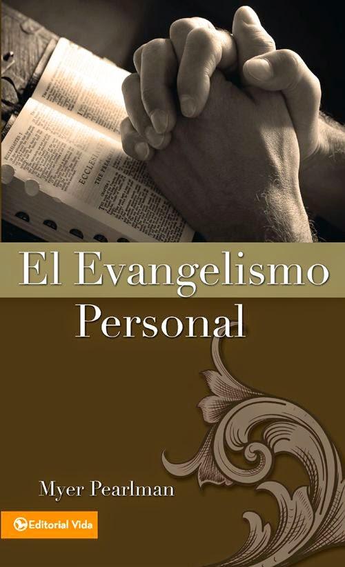 Myer Pearlman-El Evangelismo Personal-