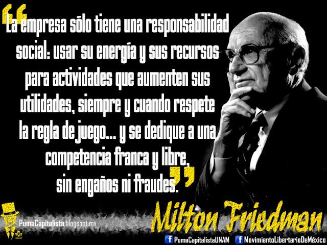 Maximas  ANARCOCAPITALISTAS Friedman6