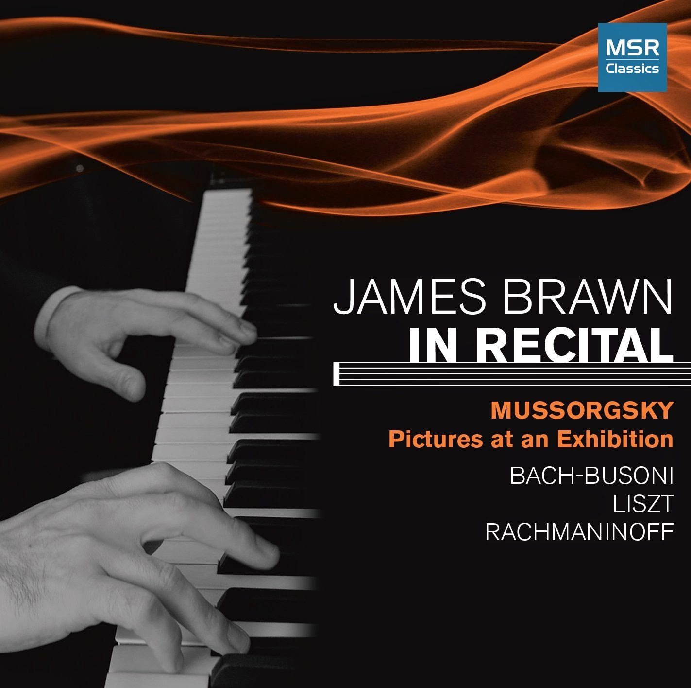 James Brawn in Recital - MSR Classics
