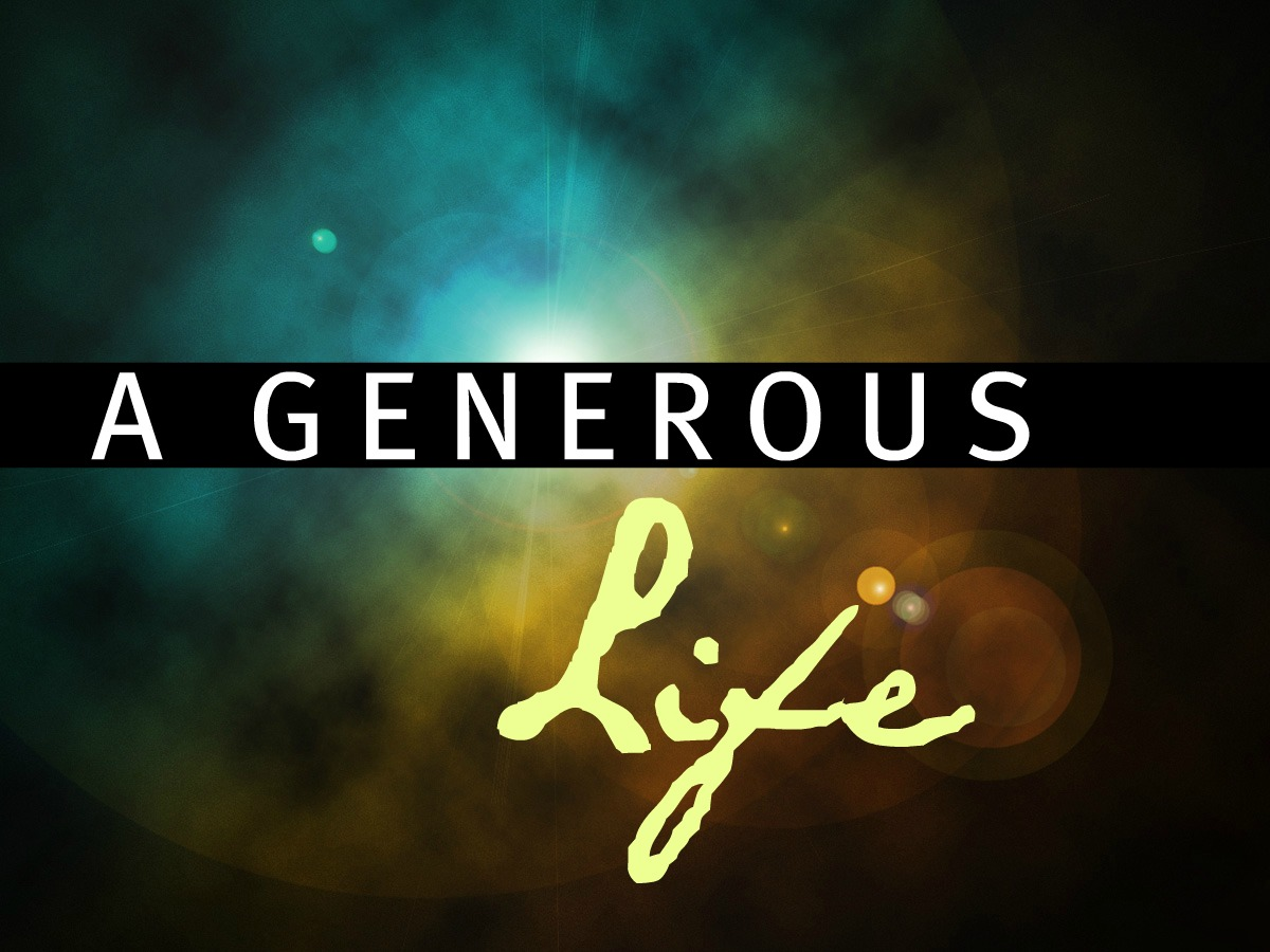The link devotional a generous life for Generous living