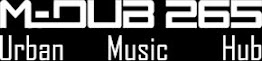 M-Dub 265 Urban Music Hub
