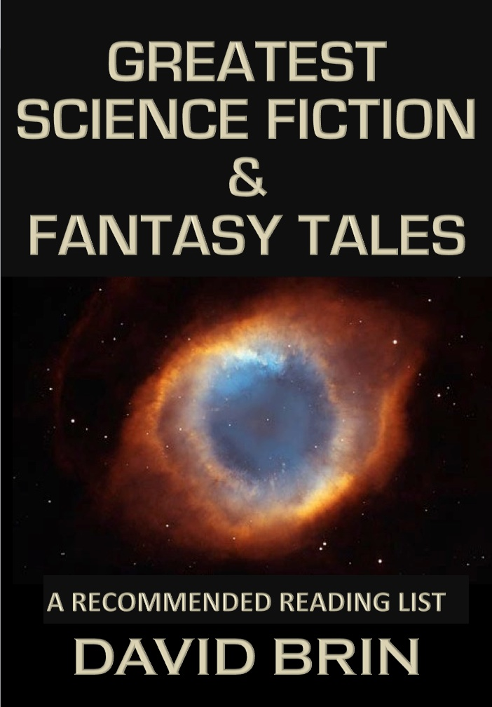 Contrary Brin David Brin S List Of Greatest Science Fiction And