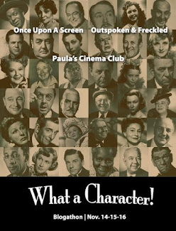 The WHAT A CHARACTER! Blogathon has been postponed until next weekend, November 21-22-23.
