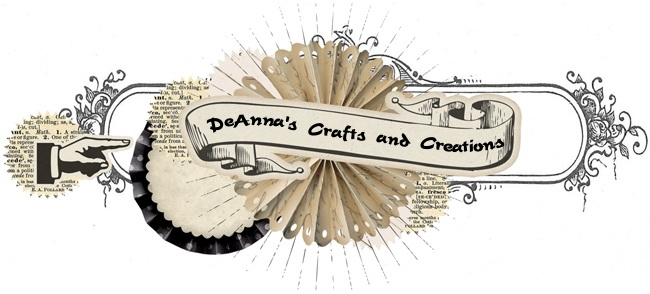 DeAnna&#39;s Crafts and Creations