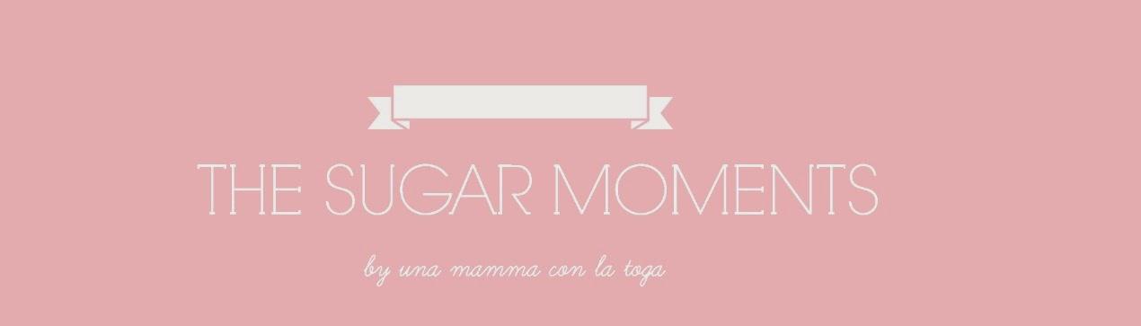 The sugar moments by una mamma con la toga