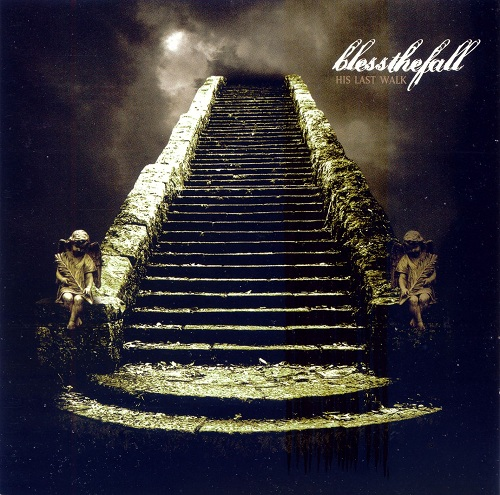 Blessthefall His Last Walk