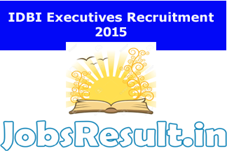 IDBI Recruitment 2015 for Executive