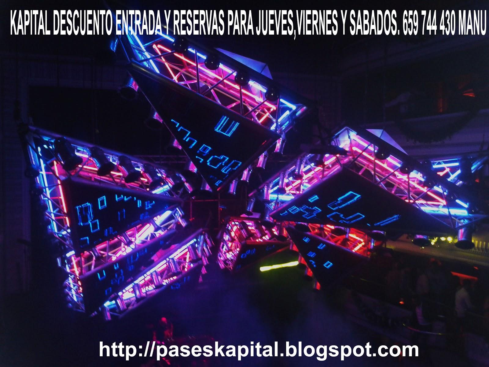 Discotecas gratis madrid 659 74 44 30 whatsapp reserva de for Kapital jueves gratis