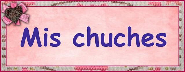 Mis Chuches