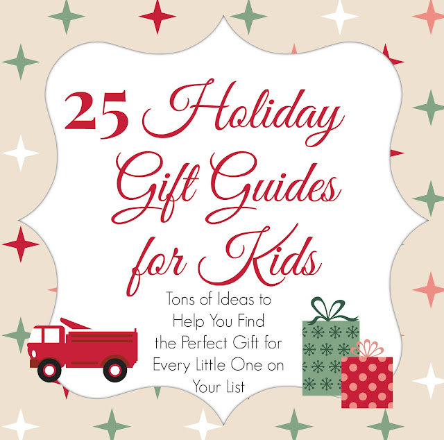 Over 25 holiday gift guides for kids