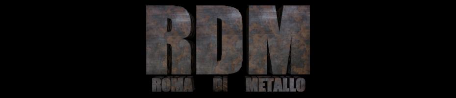 Roma Di Metallo