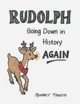 http://www.teacherspayteachers.com/Product/Hilarious-RudolphChristmas-Readers-Theater-996452