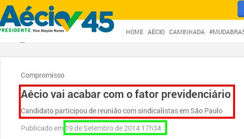 Aécio promete acabar com fator previdênciário  No site de campanha de Aécio