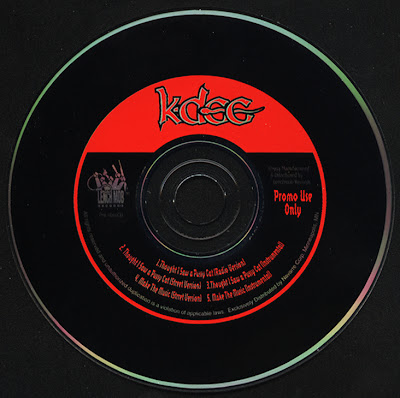 K-Dee – Though I Saw A Pussy Cat / Make The Music (Promo CDS) (1994) (320 kbps)