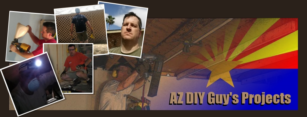 AZ DIY Guy&#39;s Projects