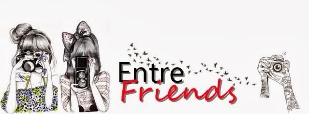 entre friends