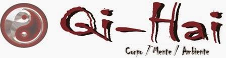 Qi Hai - Corpo, Mente e Ambiente