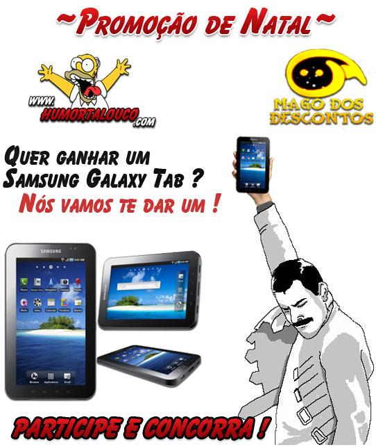 #Promoção: Quer ganhar um Tablet Samsung Galaxy ? - PARTICIPE !