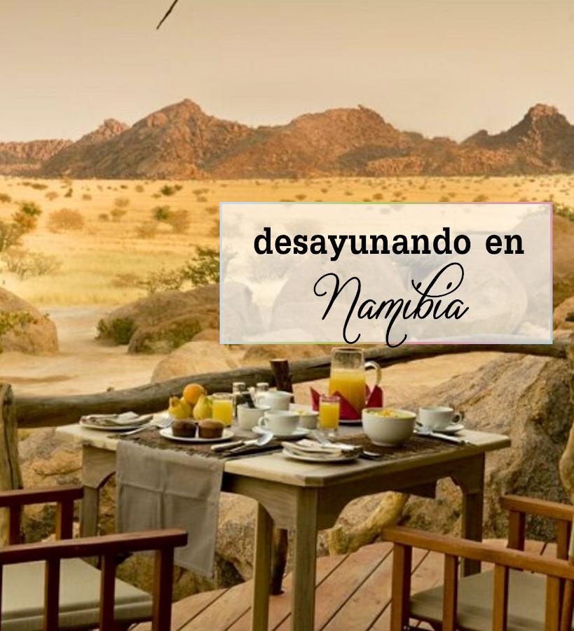 desayunos bonitos namibia