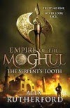 Book Review: Empire of the Moghul - The Serpent's Tooth