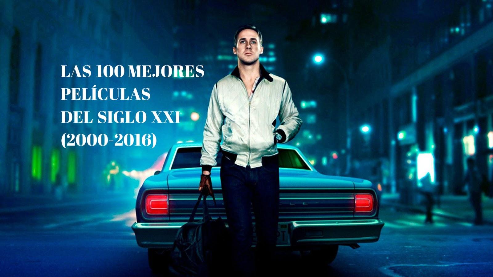 Las 100 mejores películas del siglo XXI (2000-2016)