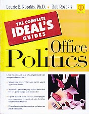 toko buku rahma: buku THE COMPLETE IDEAL'S GUIDES OFFICE POLITICS, pengarang laurie e. rozakis, penerbit prenada
