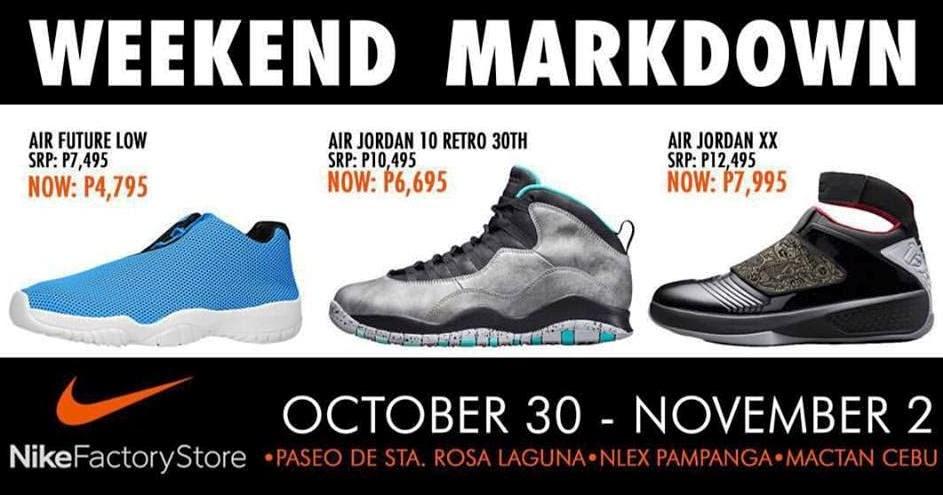 Manila Shopper: Nike Factory Outlets Weekend SALE: Oct 30 ...