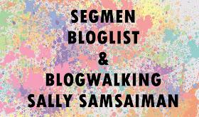 http://www.sallysamsaiman.com/2015/10/segmen-bloglist-blogwalking-sally.html?m=1