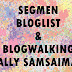 Segmen Bloglist & Blogwalking Sally Samsaiman