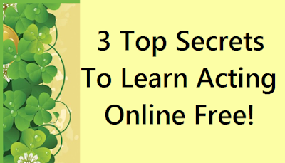 3 top secrets to learn acting online free
