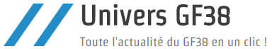 Univers GF38 - Toute l'Actualité du GF38 en un clic !